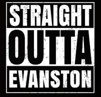 Straight outta Evanston